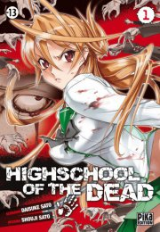 Школа Мертвяков / Gakuen Mokushiroku: High School of the Dead