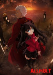 Fate/Stay Night: Unlimited Blade Works / ������/���� �������: ����������� ��� �������